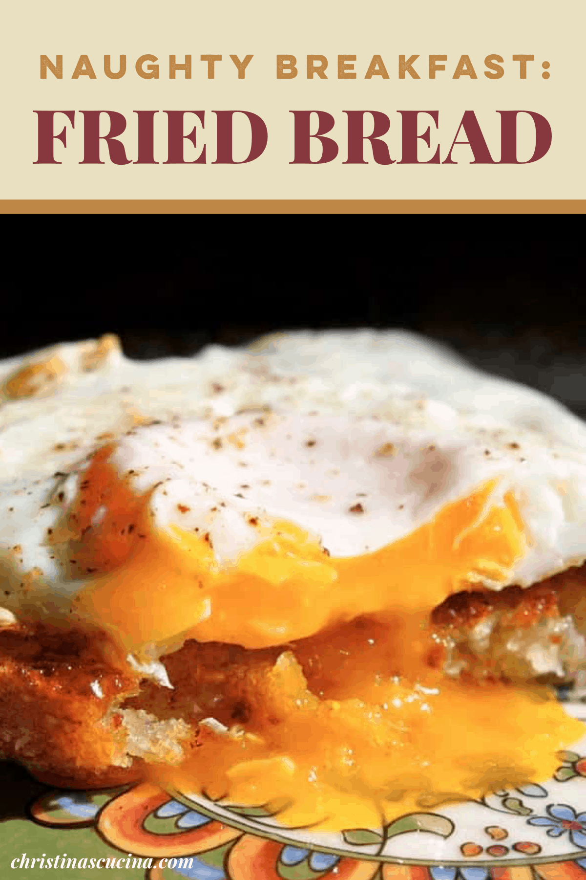 fried bread with egg on top