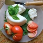 Burrata Cheese…Worthy of Summer's First Tomato