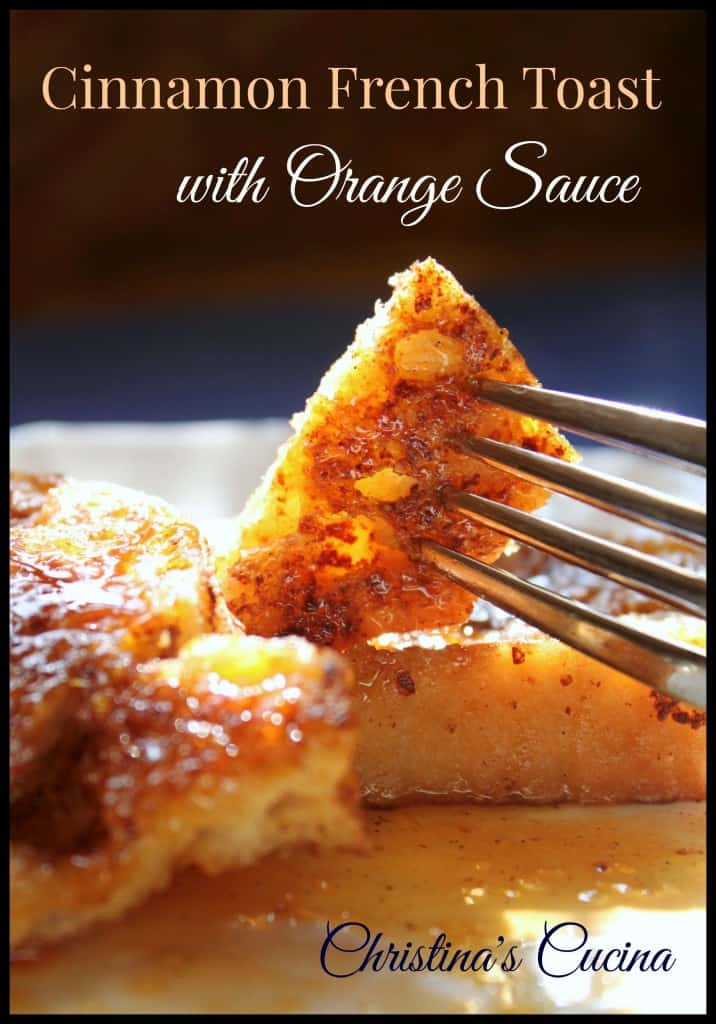 Cinnamon French Toast with Orange Sauce