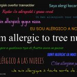 """How to Say """"I am Allergic to Tree Nuts"""" in 50 Languages (Free Printable)"""